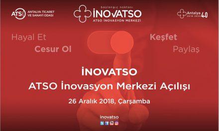 "ATSO İnovasyon Merkezi ""İNOVATSO"" Açılıyor"