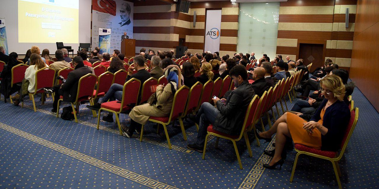 E-Ticarette Pazaryerleri ve Entegrasyon Toplantısı