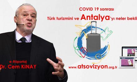 Turizmi neler bekliyor? Cem Kınay ATSO Vizyon için cevapladı