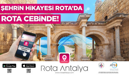"""""""Rota Antalya"""" Mobil Uygulaması Hayata Geçti"""